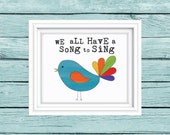 Whimsical bird art print  be yourself be you  we all have a song to sing Watercolor Rainbow art. Follow your dreams. Inspirational art print