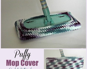 Puffy Mop Cover ~ Crochet Pattern