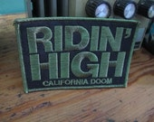Ridin' High  Iron On Patch from California Doom by Print Mafia®