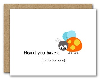 Get Well Card, INSTANT DOWNLOAD, Heard You Have A Bug, Friend Get Well Card, Sympathy Card, Feel Better Card, Funny Get Well, Pun Card