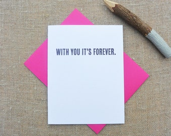 Letterpress Greeting Card - Love Card - Love Notes - With You It's Forever - LOV-429
