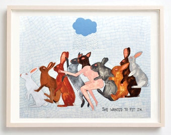 She Wanted to Fit In- Fine Art Print ,Unique gift, Rabbits, Bunnies, Sexual, Quirky, Fine Art Print