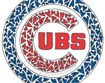 Cubs Lovin print for Cubbies Fans