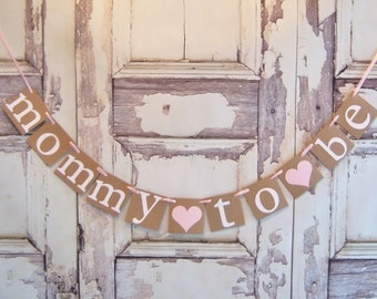 Mommy To Be banner, baby shower banner, baby shower decorations, baby shower decor, baby shower garland, new mom, mom to be
