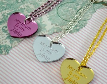 My MOM is my HERO - Silver-Pink-Golden Laser Cut Acrylic Charm- Engraved Necklace