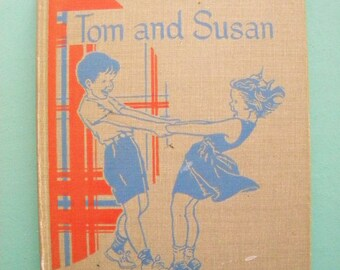 Tom and Susan 1951 School Reader Teacher's Edition Reading Primer