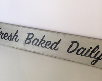 BAKED FRESH DAILY Sign Hand-lettered on Reclaimed Barn Wood