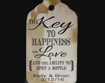 """Key to Happiness is Love and ability to open a bottle SMALL 2"""" Favor Tag Choose your quantity"""