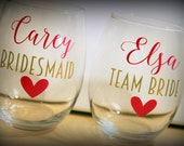 4 - stemless wine glasses - set of 4 - Great gift for the bridesmaids, bachelorette parties, showers...  Choose your fonts!