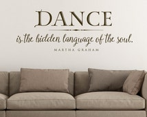 Dance is the hidden language of the soul - wall decal quote vinyl lettering decal