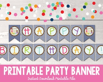 Art Party Printable Birthday Banner Painting Party Bunting Banner PDF - INSTANT DOWNLOAD