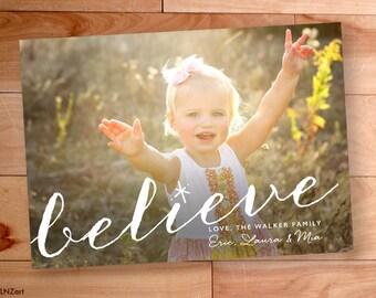Believe Christmas Card, Photo, Big Type, Script, Calligraphy, Custom cards, Modern Photo card, Printable, christmas photo cards