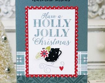 Have a Holly Jolly Christmas...Handmade Card