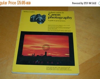 SALE....... A Short Course In CANON Photography - A Guide To Great Pictures - Camera, Lenses, Film, Color, Exposure, Techniques, Lighting -