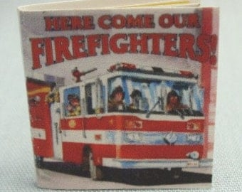 "Miniature book, ""Here Come Our Firefighters"", 14 colorful pages with  pictures and text."