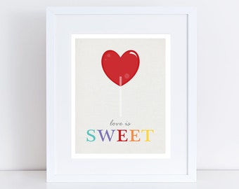 love is sweet lolly - art print, colourful, candy, room decor, kids, nursery art, children, baby girl quote heart red food - rainbow bright
