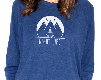 Womens Long Sleeve Sweatshirt - Night Life Camping Design - American Apparel Raglan Pullover - Small, Medium, Large