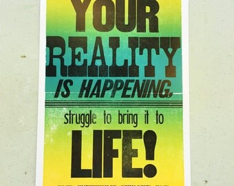 Your Reality is Happening, Struggle to Bring it to Life! Cameron Garrity CreativeMornings/Buffalo May 2016 Quote