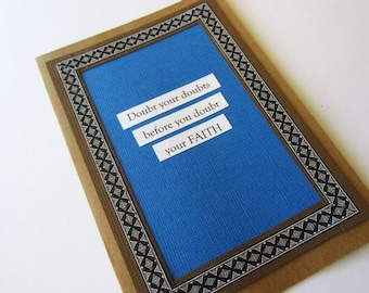 Affirmation Encouragement Greeting Card - DOUBT YOUR DOUBTS