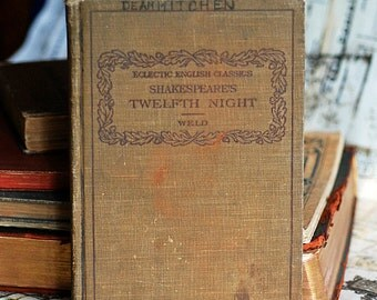 c.1911,Shakespeare's Twelfth Night, eclectic english classics, antique book from an estate sale, collectible, cool vintage, 2018