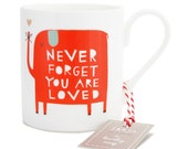 Never forget you are loved - Mug
