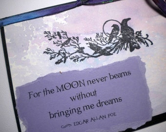 Mixed Media Greeting Card with quote by Edgar Allan Poe - MOON DREAMS