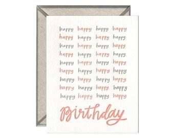 Happy Happy Birthday Birthday letterpress card