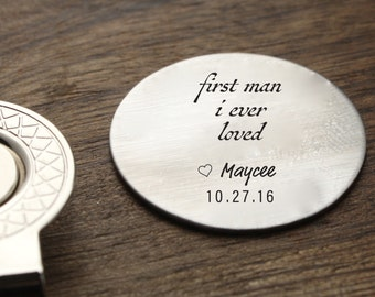 First Man I Ever Loved Golf Ball Marker Father of Bride Golfing Gift Golf Token Gift Dad Gift For Wedding Day Gift for Parent Gift for Dad