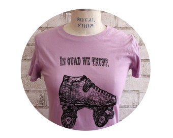 "Roller Derby ""In Quad we Trust,"" Women's cotton tshirt, Ladies Skate crew neck tee shirt in lilac"