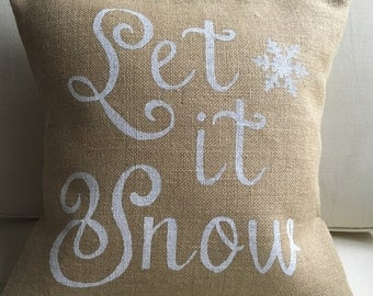 READY TO SHIP Christmas Let It Snow burlap (hessian) pillow cover