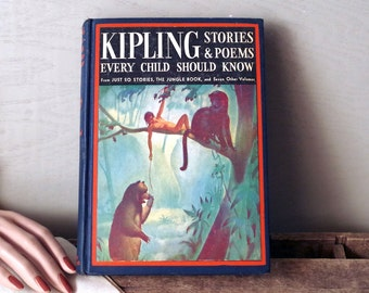 1938 HB Book Kipling Stories & Poems Every Child Should Know Illustrated