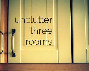 Unclutter 3 rooms in your home - virtual decluttering coach