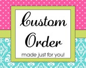 Custom order request from lgoux01