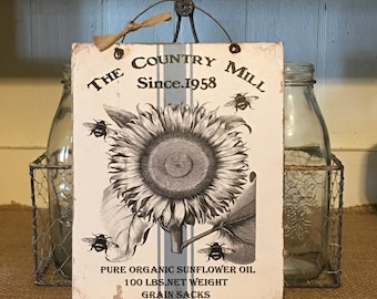 Vintage Rustic Sunflower,Sign,Rustic Sign,Grain Sack,Primitive Sign