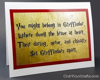 Harry Potter Greeting Card - You might belong in Gryffindor, Where dwell the brave at heart...