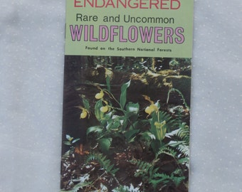 Endangered Rare and Uncommon Wildflowers, Southern National Forests Booklet, Flower Identification