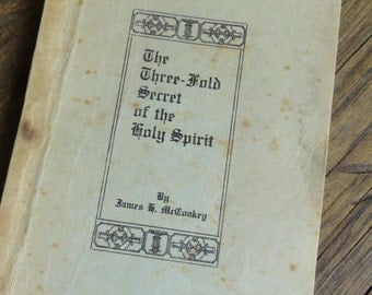Secret of the Holy Spirit 1897 Antique Christian Thought