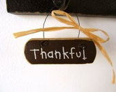 Thankful- Small Requests Mini Sign