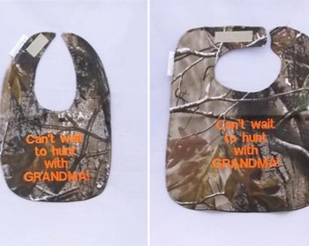 Can't Wait to Hunt With Grandma - Small OR Large Baby Bib - orange lettering