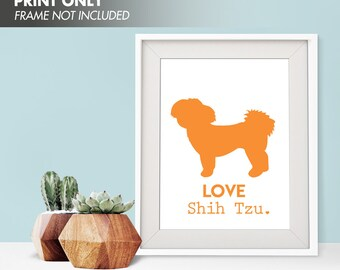 LOVE SHIH TZU - Art Print (Featured in Orange Peel) Love Animals Art Print and Poster Collection