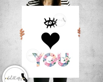 I Love You Wall Print, Watercolor Print, Modern Wall Art, Inspirational, Pink Black White, Quote, Digital Print, 8x10 Instant Download