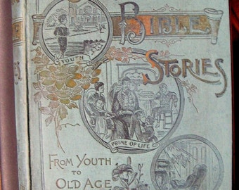 Bible Stories Antique Book 1893, Victorian Era BibleStories, Religious Stories, Old and New Testament Stories, Engravings Illustrations
