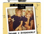 "Funny - ""We Go Together Like Drunk & Disorderly"" -  Flask ~ 6oz ~ 6 oz ~ Great gift for YOUR Partner In Crime!"