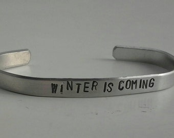 Winter Is Coming - Stamped Bracelet