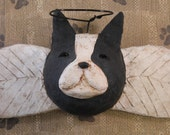 Boston Terrier Angel, OOAK, hand-sculpted from papier mache, BOSTON TERRIER