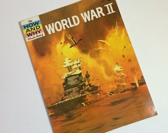 Vintage World War II Book - The How and Why Wonder Book 1973 printing