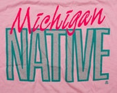 Michigan Native T-Shirt, Cotton Candy Pink, Graphic Tee, Vintage 1980s, Michigander