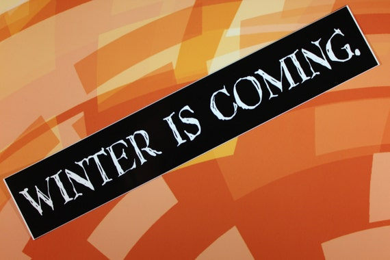 Winter is Coming Game of Thrones vinyl sticker car laptop bike bumper