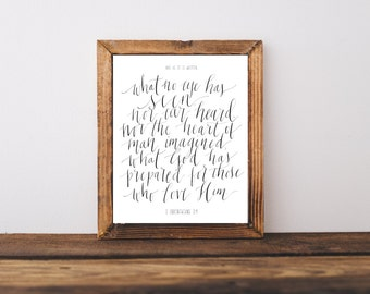 Bible Verse Art Print / 1 Corinthians 2:9 / Calligraphy Print / Scripture Print / Digital Typography / Download Size 8 x 10