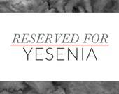 Reserved for Yesenia